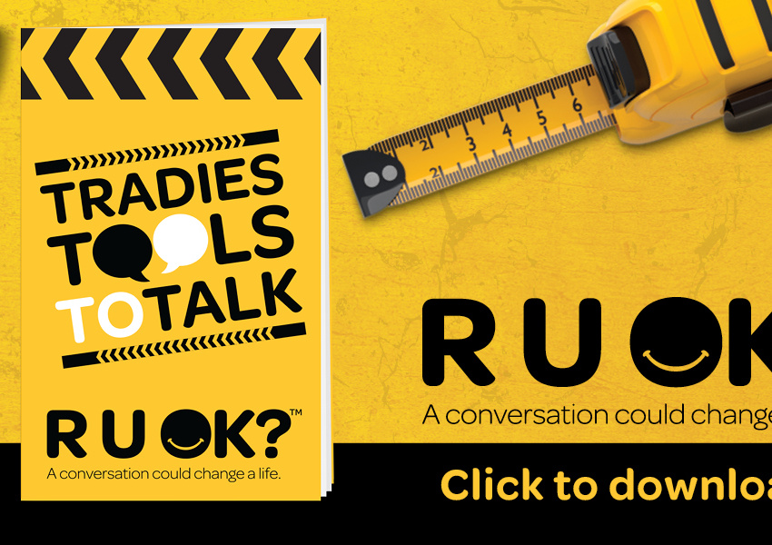 RUOK? DAY - Tradies Tools to Talk
